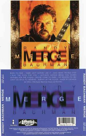 Bachman Turner Overdrive - Merge  ( Randy Bachman's 1996 OOP Album on CD )