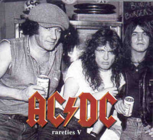 Ac-Dc - Rarities Vol 5 ( Melbourne 1988 plus  Unreleased Demos & Live tracks )