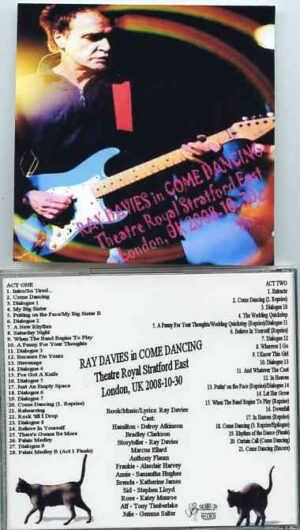 The Kinks - Come Dancing ( Ray Davies ) ( 2 CD!!!!! ) ( Theatre Royal Stratford East , London , October 30th , 2008 )