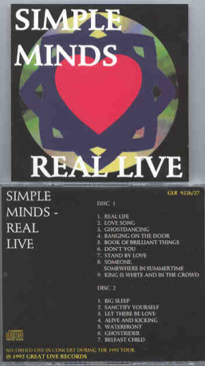 Simple Minds - Real Live ( Live In Concert During The 1991 Tour )