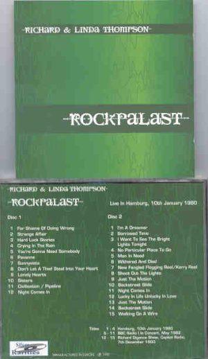 Richard & Linda Thompson - Rockpalast ( 2 CD!!!!! set )( Silver Rarities ) ( Hamburg , Jan 10th , 1980 + 10 Bonustracks )