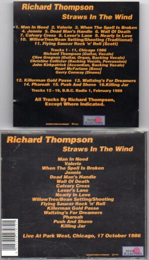 Richard & Linda Thompson - Straws In The Wind ( Silver Rarities ) ( Park West , Chicago , October 17th , 1986 )