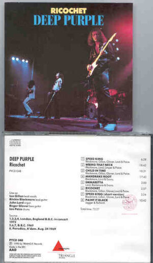 Deep Purple - Ricochet ( London 1973 & Amsterdam 1969 ) ( Triangle )