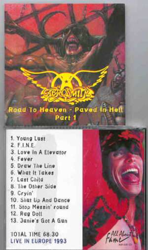 Aerosmith - Road To Heaven Paved In Hell Part 1