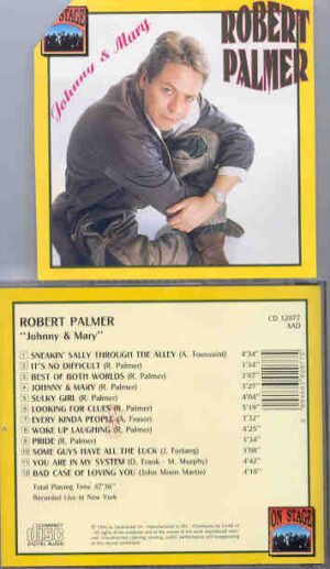 Robert Palmer - Johnny And Mary  ( On Stage )  ( Live In New York , USA )