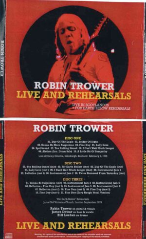 Robin Trower - Live & Rehearsals ( 3 CD SET ) ( Live in Scotland 1975 plus For Earth Below Rehearsals ,London , UK Sep '74 )