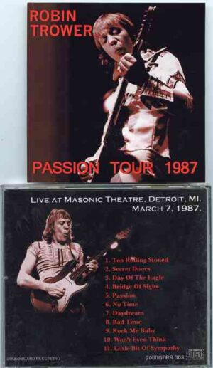 Robin Trower - Passion Tour 1987 ( Masonic Theater , Detroit , MI , March 7th , 1987 )