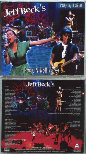 Jeff Beck - Rock 'N' Roll Party ( 3 CD SET ) ( Glenside , Philadelphia March 25th 2011 & Boston , MA , March 26th , 2011 )