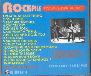Rockpile - Provoked Beyond Endurance ( Oh Boy Recs )( Bottom Line , New York City , USA , November 27th , 1980 )