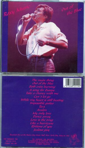 Brian Ferry & Roxy Music - Out Of The Blue ( 2 CD!!!!!) ( Radio City Music Hall , New York , USA , May 26th 1983 ) ( Swingin' Pig )
