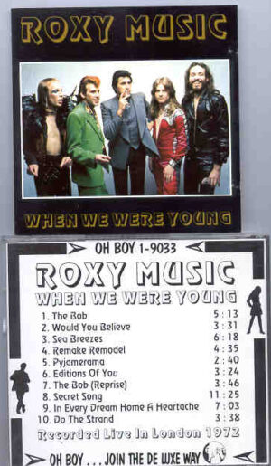 Brian Ferry & Roxy Music - When we Were Young ( Oh Boy Recs. )