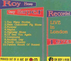 Roy Harper - Heavy Crazy  ( Oh Boy ) ( Live In London 1974 )