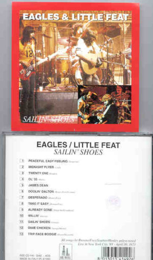 The Eagles - Sailin' Shoes ( With Little Feat )( Oil Well ) ( New York City , April 30th , 1973 )