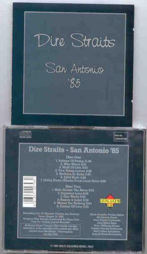 Dire Straits - San Antonio 1985  ( Living Legend ) ( 2 CD!!!!! SET ) ( San Antonio , Texas , August 16th , 1985 )