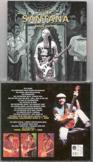 Santana - Yaleo  ( Pasadena , California , April 2000 )