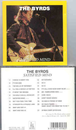 The Byrds - Satisfied Mind  ( Baton Rouge , LA , USA , April 18th , 1967 ) ( Oil Well )