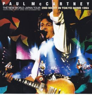 Paul McCartney - 2nd Night In Tokyo Dome 1993 ( 2 CD!!!!! set ) ( Live at Tokyo Dome , Tokyo , Japan , November 14th , 1993 )