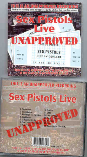 The Sex Pistols - Live Unapproved