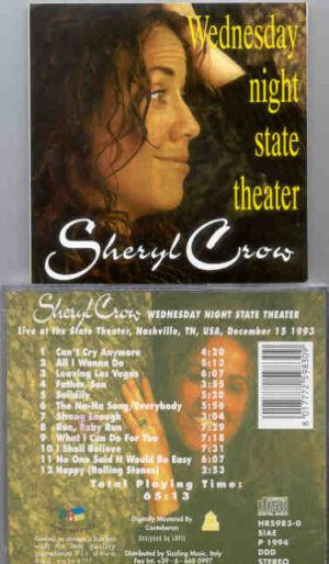 Sheryl Crow - Wednesday Night State Theater ( State Theater , Nashville , TN , USA , December 15th , 1993 )