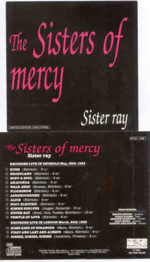 The Sisters Of Mercy - Sister Ray ( Live In Deltmold , Nay 29th , 1984 )