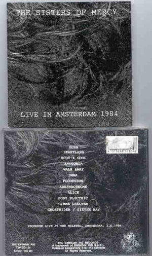 The Sisters Of Mercy - Live In Amsterdam  ( Swingin' Pig ) ( Live at The Melkweg , Amsterdam , Holland , 2/6/1984 )