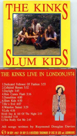 The Kinks - Slum Kids ( Live In London 1974 ) ( Oh Boy Recs. )