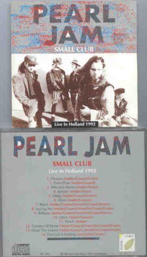 Pearl Jam - Small Club ( Holland 1992 )