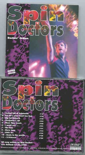 Spin Doctors - Doctor's Orders  ( On Stage ) ( Live in Holland , March 17th , 1994 )