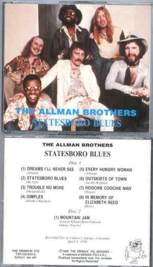 Allman Brothers Band - Statesboro Blues ( 2 CD!!!!! SET ) ( Swingin' Pig ) ( Cincinnati , OH , April 4th , 1970 )