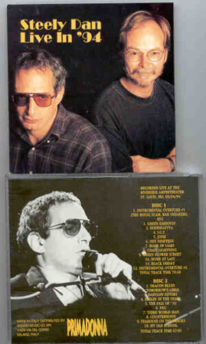 Steely Dan - Live in 1994 ( 2 CD!!!!! SET ) ( PRIMADONNA ) ( Riverside Amp , St Louis , MO , 09-04-1994 )