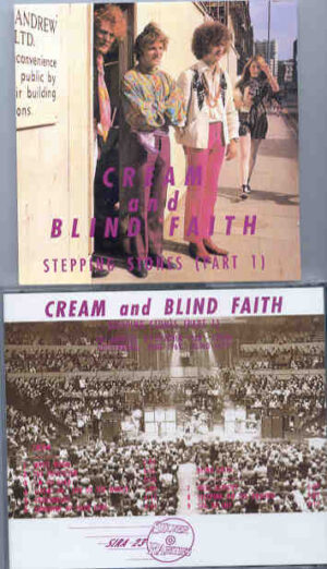 Cream - Stepping Stones ( Part One ) ( Silver Rarities ) ( Cream - Blind Faith )