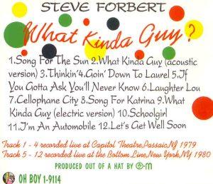 Steve Forbert - What Kinda Guy ? ( Oh Boy ) ( Capitol Theatre , Passaic , New Jersey 1979 & New York 1980 )
