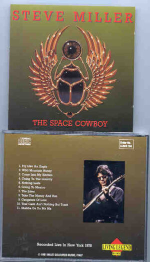Steve Miller Band - The Space Cowboy ( Living Legend ) ( Live in New York 1978 )