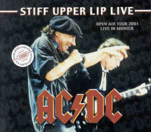 Ac-Dc - Stiff Upper Lip Live ( 2 CD!!!!! SET ) ( Soundboard Recording of Munich , June 14th , 2001 )