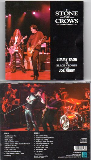 Black Crows - Stone The Crows ( With Jimmy Page ) ( 2 cd set ) ( Worchester , MA , USA , October 16th , 1999 )