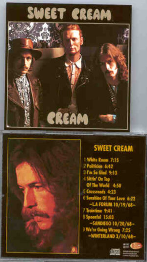 Cream - Sweet Cream ( Live in San Diego , LA Forum & Winterland , 1968 )