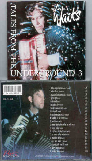 Tom Waits - Tales From The Underground Vol. 3 ( Assorted Rarities )