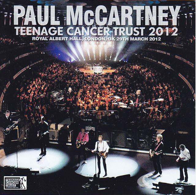 Paul McCartney - Teenage Cancer Trust 2012 ( 2CD ) ( Live at Royal Albert  Hall, London, UK 29th March 2012 ) - Thecdvault