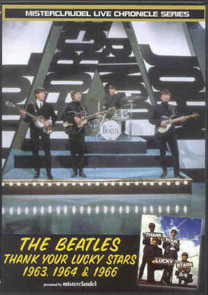 DVD The Beatles - Thank You Lucky Stars 1963 , 1964 & 1966  ( Misterclaudel )