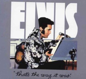 Elvis Presley - That's The Way It Was ( 2 CD!!!!! SET ) ( Complete Rehearsal RCA Studios , July 24th , 1970 ) ( Godfathers )