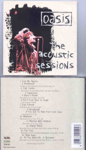 Oasis - The Acoustic Sessions ( Acoustic Live Various Locations During 1994 ) ( KTS )