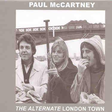 Paul McCartney - The Alternate London Town ( PEAR )