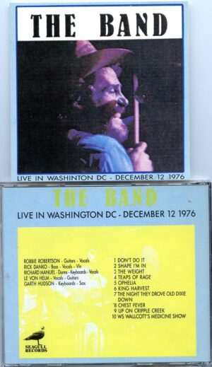 The Band - Live In Washington DC ( December 12th , 1976 ) ( Seagull Records )