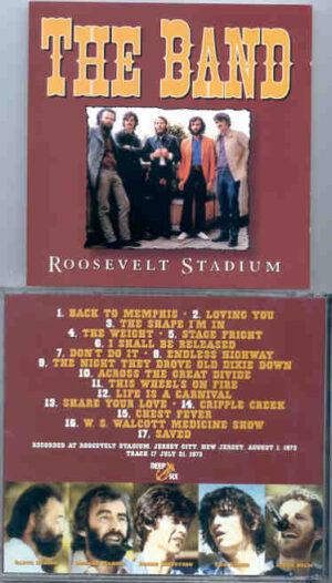 The Band - Roosevelt Stadium ( Jersey City , New Jersey , August 1st , 1973 )