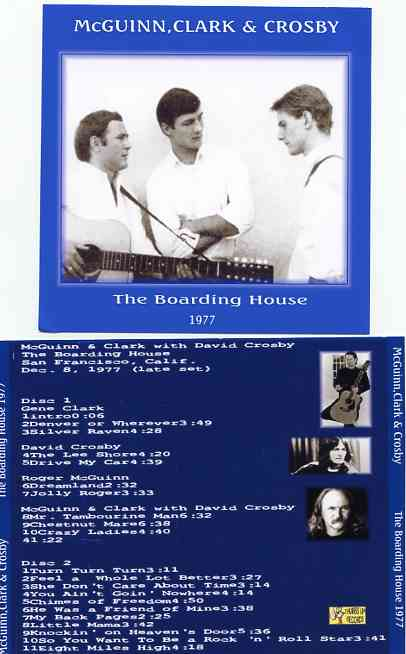 The Byrds - McGuinn , Clark & Crosby - The Boarding House 1977 ( 2 CD!!!!! SET ) ( San Francisco , CA , USA , Dec 8th , 1977 )