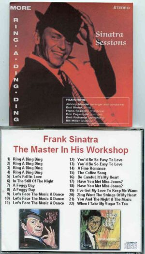 Frank Sinatra - The Master In His Workshop ( The Ring A Ding Ding Sessions )