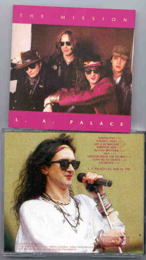 The Mission - L.A. Palace ( Live at LA Palace , USA , May 14th , 1987 ) ( Chapter One Recs )