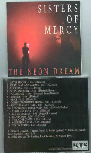 The Sisters Of Mercy - The Neon Dream ( Reading Rock Festival , August 25th , 1991 ) ( KTS )