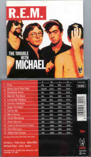 R.E.M. - The Trouble With Michael (Pluto -Great Dane Recs)( Athens , GA , USA , Nov. 10th , 1992 )