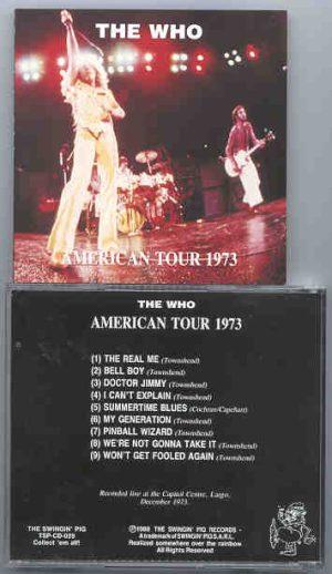 The Who - American Tour 1973 ( Swingin' Pig ) ( Capitol Centre , Largo , December 1973 )